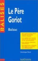 Le Pere Goriot: Balzac: Le Pere Goriot
