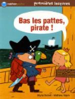 Bas les pattes, pirate ! (Paperback)