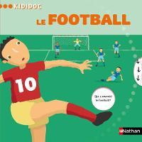 Kididoc: Le football (Hardback)
