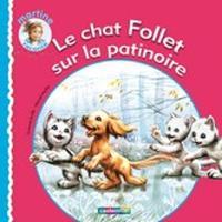 Le Chat Follet Sur LA Patinoire (Hardback)