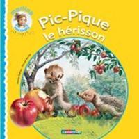 Pic-Pique Le Herisson (Hardback)