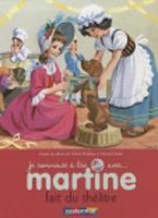 Je commence a lire avec Martine: Martine fait du theatre (Paperback)