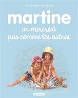 Les albums de Martine: Un mercredi pas comme les autres (Hardback)