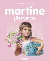 Les albums de Martine: Martine fete maman (Hardback)