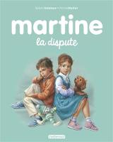 Les albums de Martine: La dispute (Hardback)