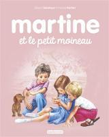 Les albums de Martine: Martine et le petit moineau (Hardback)