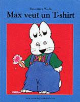 max veut un T-shirt (Paperback)