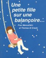 Une petite fille sur une balancoire (Paperback)