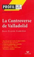 Profil d'une oeuvre: La Controverse de Valladolid (Paperback)