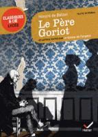 Le Pere Goriot Et Autres Textes Sur Le Theme De L'argent