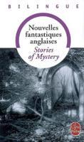 Nouvelles Fantastiques / Stories of Mystery (Paperback)