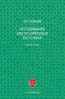 Le Coran + Dictionnaire encyclopedique du Coran/Trad. Malek Chebel (Paperback)