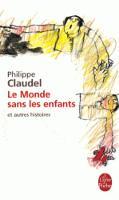 Le monde sans les enfants et autres histoires (Paperback)