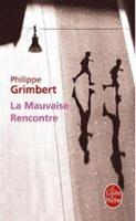 La Mauvaise Rencontre (Paperback)