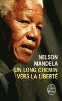 Un long chemin vers la liberte (Paperback)
