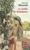 Le Jardin De Badalpour (Paperback)