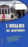 L'Anglais Au Quotidien (Paperback)