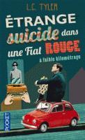 Etrange suicide dans une Fiat rouge a faible kilometrage (Paperback)