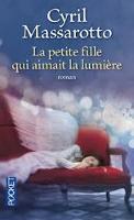 La Petite Fille Qui Aimait LA Lumiere (Paperback)