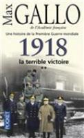 1918 la terrible victoire (Paperback)