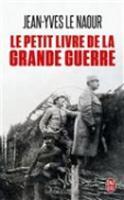Le petit livre de la grande guerre