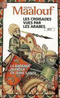 Les croisades vues par les Arabes (Paperback)