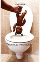 The Failed Infanticide
