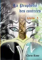 La prophetie des contrees livre 1 (Paperback)