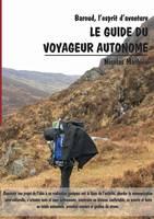 Le guide du voyageur autonome: Baroud, l'esprit d'aventure (Paperback)