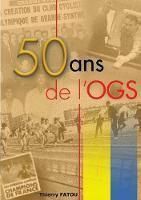50 ans de l'OGS: l'histoire du sport a grande-synthe (Paperback)