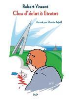 Clou d'eclat a Etretat (Paperback)