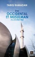 Etre occidental et musulman aujourd'hui (Paperback)