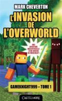L'invasion de l'overworld (Paperback)
