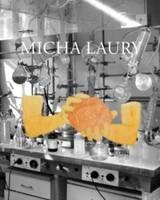 Micha Laury 1967-2013 (Hardback)