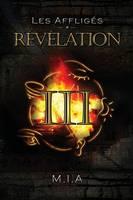 Les Affliges - Volume 3: Revelation (Paperback)