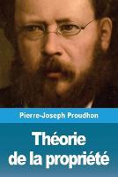 Theorie de la propriete (Paperback)