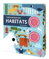 Turn Seek Find: Habitats - Turn Seek Find (Board book)