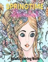 Springtime Beauties Adult Coloring Book