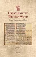 Organizing the Written Word (Hardback)