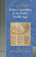 Political Assemblies in the Earlier Middle Ages - Studies in the Early Middle Ages S. v. 7 (Hardback)