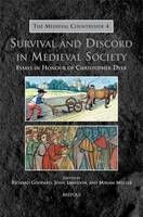 Survival and Discord in Medieval Society: Essays in Honour of Christopher Dyer (Hardback)