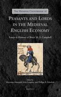 Peasants and Lords in the Medieval English Economy: Essays in Honour of Bruce M.S. Campbell (Hardback)