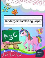 Kindergarten Writing Paper (Paperback)