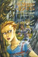 Les Mondes D'Ewilan/LA Foret DES Captifs (Paperback)