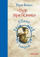 Le Pacte DES Marchombres (L'Integrale DES Romans En UN Volume) (Hardback)