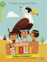 Les petits Sioux/Droles d'oiseaux! (Paperback)