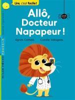 Allo, docteur Napapeur? (Paperback)