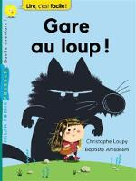 Gare au loup! (Paperback)