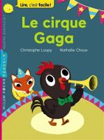 Le cirque gaga (Paperback)