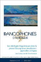 Francophonies d'Amerique 42-43: Les ideologies linguistiques dans la presse francophone canadienne : approches critiques - Francophonies d'Amerique 42 (Paperback)